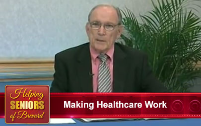 Making Healthcare Work - Helping Seniors