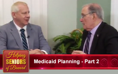 Helping Seniors TV - Medicaid Planning - Part 2