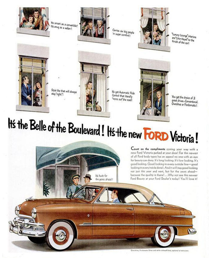 It's the Belle of the Boulevard! It's the new Ford Victoria.