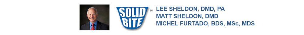 Dr. Lee Sheldon - Solid Bite